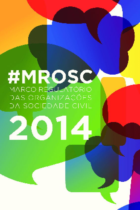 Marco Regulatório das Organizações da Sociedade Civil: cartilha