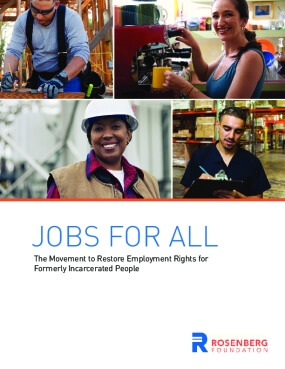 Jobs for All: The Movement to Restore Employment Rights for Formerly Incarcerated People