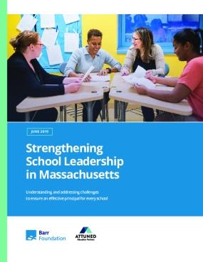 Strengthening School Leadership in Massachusetts