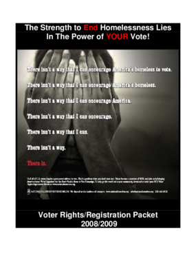 You Don't Need a Home to Vote! 2008-2009 Voting Rights Manual