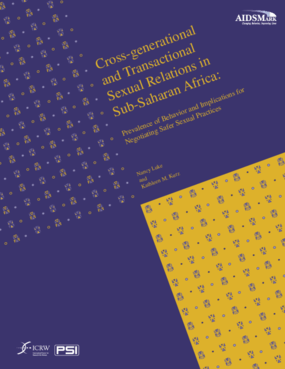 Cross-Generational and Transactional Sexual Relations in Sub-Saharan Africa: Prevalence of Behavior and Implications for Negotiating Safer Sexual Practices