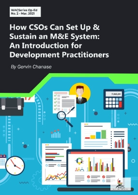 How CSOs Can Set Up and Sustain an M&E System: An Introduction for Development Practitioners