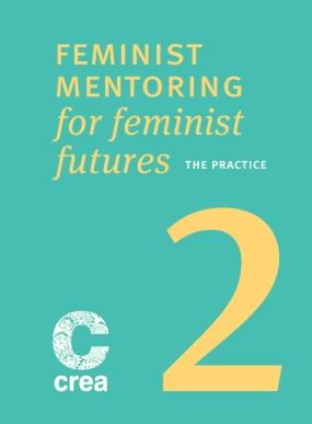 Feminist Mentoring For Feminist Futures – Part 2: The Practice