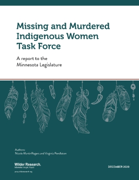 Missing and Murdered Indigenous Women Task Force: A Report to the Minnesota Legislature