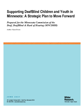 Supporting DeafBlind Children and Youth in Minnesota: A Strategic Plan to Move Forward