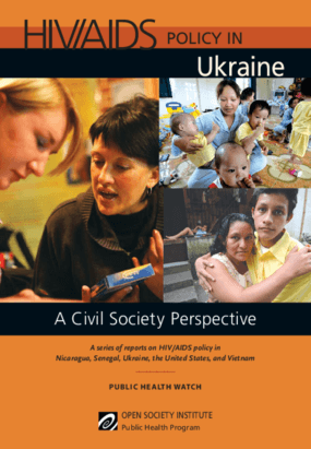 HIV/AIDS Policy in Ukraine: A Civil Society Perspective